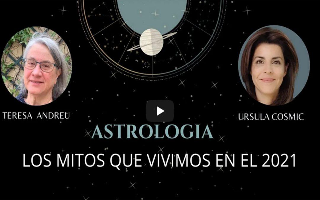 Astrologia. Los mitos que vivimos 2021